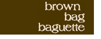 Brown Bag Baguette